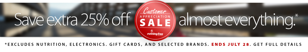 Our Customer Appreciation Sale is an annual tradition and one of the best sale events of the year. Until Sunday July 28th, 2019 save an EXTRA 25% off of the lowest ticketed price of almost all merchandise in the store including sale and clearance items! Excluding NUTRITION, GIFT CARDS, ELECTRONICS, AND SERVICES. Some conditions and exclusions apply.