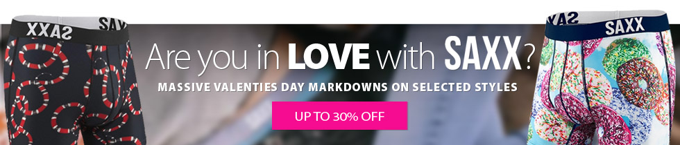 Valentines day special: Massive Saxx markdowns on selected SAXX products now available while quantities last. Selection varies by store. Shop early for best selection.