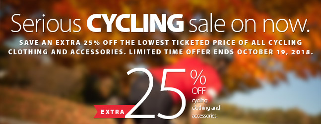 Serious cycling sale on now. Celebrate cycling with a very special offer. Save an EXTRA 25% off cycling clothing and accessories. Some conditions apply. See coupon/offer for complete details.