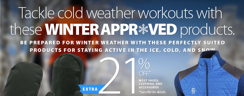 Check out these Winter Approved products to get you through the toughest Winter conditions. Save an extra 21% off almost all everything store-wide. See conditions.