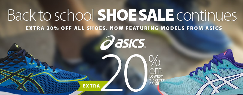 Back to School shoe event on now. Featuring Asics. Save an extra 20% off the lowest ticketed price of all in-stock shoes until Friday September 21, 2018. Get complete details on the coupon.