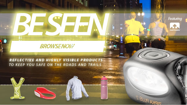 BE SEEN - Reflective and highly visible products to keep you safe on the roads and trails as it gets darker sooner. Shop our Be Seen category nowe and make sure you visible.