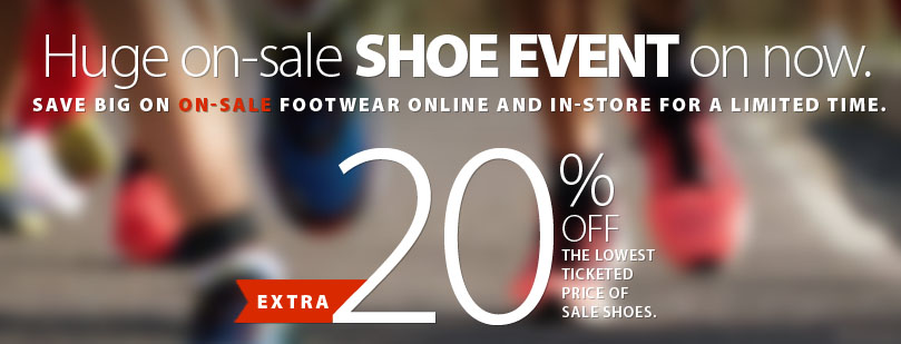Our On-Sale SHoe Event is on Right Now! Save an EXTRA 20% off the lowest ticketed price of all shoes that are on-sale and in-stock. Some conditions apply. See full offer for details. Offer ends September 20th, 2019