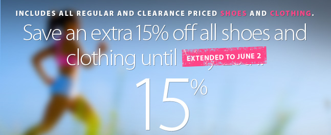 Deal Alert - Save an extra 15% off the lowest ticketed price of all in-stock shoes and clothing. THis includes regular and clearance priced merchandise. Offer ends May 26th. Get the coupon code and complete details here.