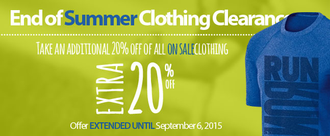 End of Summer Clearance Clothing Clearance. Take an additional 20% off of all ON SALE clothing. 4 Days Only. Offer ends Sunday August 30, 2015. See RunningFree.com for details.