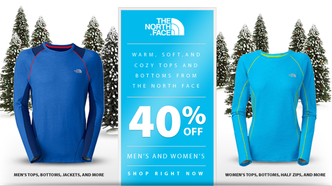Selected The North Face Baselayer, Tops, Bottoms, Jackets, Half Zips, and more. Now on sale for 40% off regular price! Stores selection may vary.