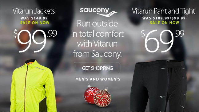 Run outside in total comfort with Vitarun from Saucony. Special pricing on now until December 9.